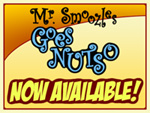 MR. SMOOZLES GOES NUTSO IS NOW AVAILABLE!